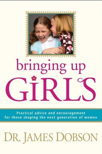 Bringing Up Girls by Dr. Dobson {Book Review}