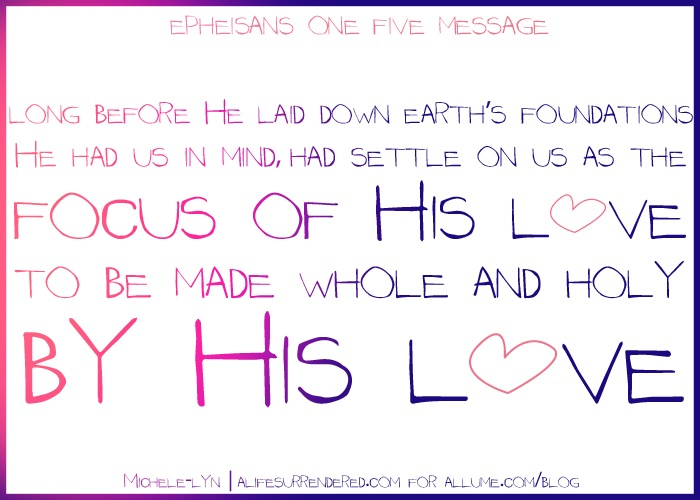 We are the Focus of His Love…