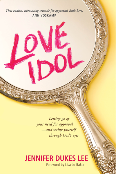 Review of Love Idol by Jennifer Dukes Lee