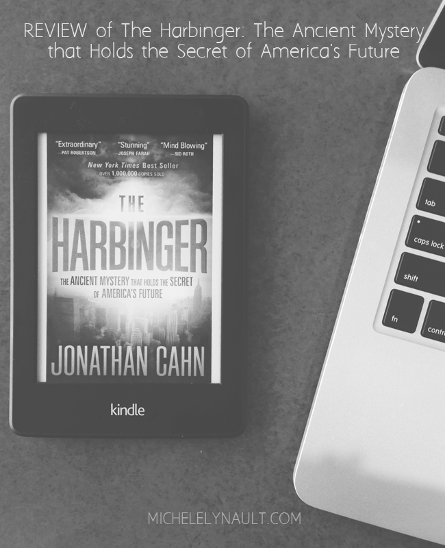 Book Review of The Harbinger: The Ancient Mystery That Holds the Secret of America