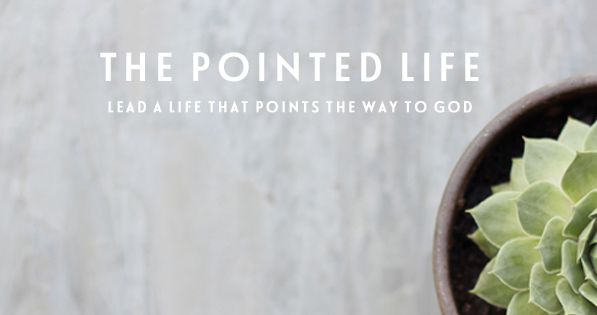 als the pointed life
